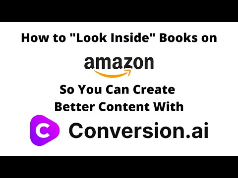 """How to """"Look Inside"""" Books on Amazon So You Can Create Better Content with Conversion.ai"""