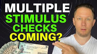 Multiple Stimulus Checks Coming Soon???