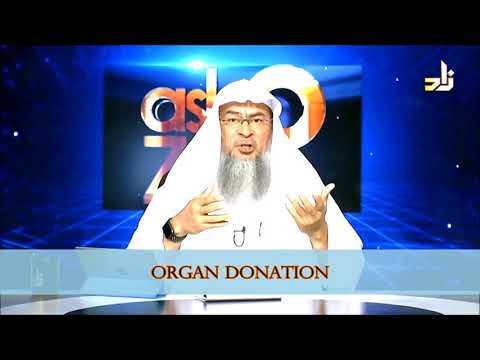 Organ Donation | Sheikh Assim Al Hakeem