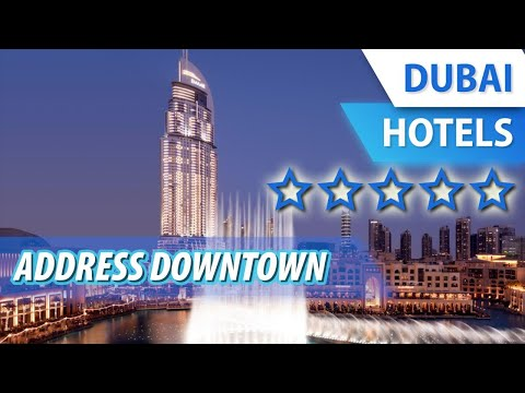 Address Downtown 5 ⭐⭐⭐⭐⭐ | Review Hotel In Dubai, UAE