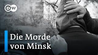 Die Morde von Minsk – Ein Kronzeuge bricht sein Schweigen