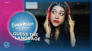 EUROVISION CHALLENGE: Guess The Language