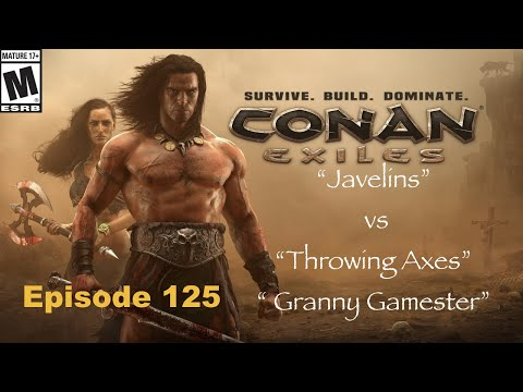 Javelins vs Throwing Axes Conan Exiles Episode 125 |