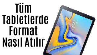 Tablete Nasıl Format Atılır Tüm Modellerde Geçerli