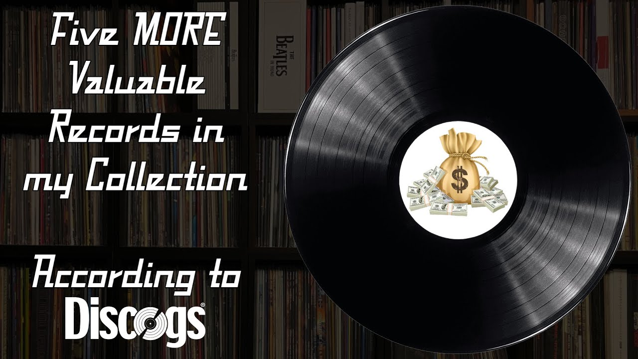 Five MORE Valuable Records in my Collection (According to Discogs) | Vinyl Community