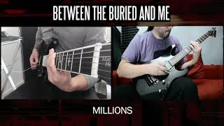 Between the Buried and Me - Millions (Cover Playthrough)