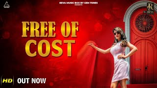 FREE OF COST (OFFICIAL) | Latest Haryanvi Songs | Haryanvi 2018 | Nippu Nepewala | Suneel Rao