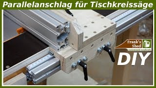 Parallelanschlag für Tischkreissäge selber bauen | Werkstatt einrichten | Anleitung