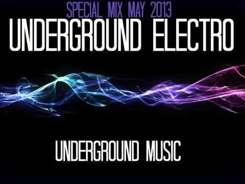 UndergroundElectro Mix May 2013