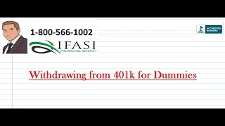Withdrawing from 401k for Dummies