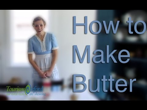 How to Make Butter - Tourism Oxford