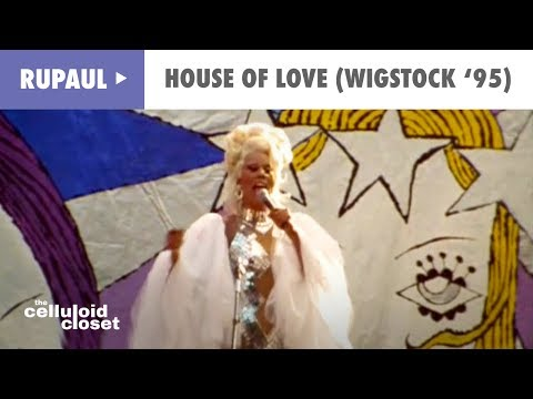 RuPaul - House Of Love (Live Wigstock '95)