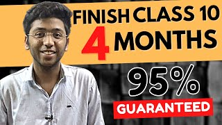 How To Complete Class 10th in 4 Months | Best Strategy To Score 95% In Class 10