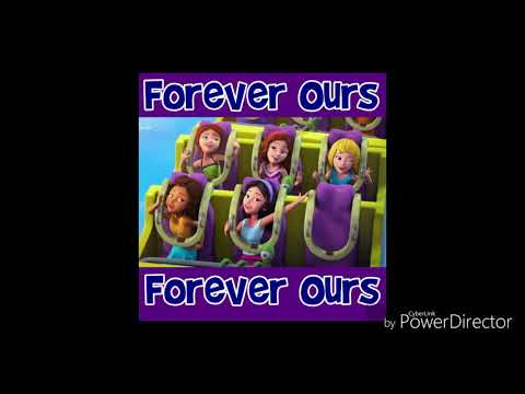 Lego Friends Forever Ours song lyrics