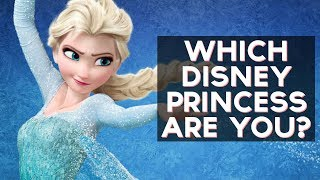 Which Disney Princess Are You? | Fun Tests