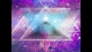 Ascent,Nature - Hypnotico (Full Album) •●ૐ●•