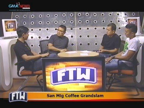 FTW: San Mig Coffee Grandslam