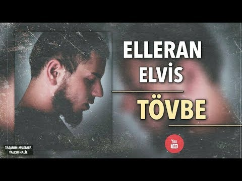 Elleran Elvis - TÖVBE