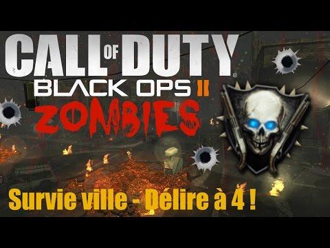 【CoD Bo2 Zombies】 - Survie Ville - Délire à 4