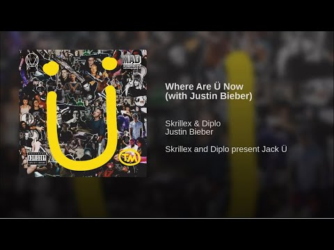 Skrillex & Diplo - Where Are Ü Now (feat Justin Bieber) {with Download Link}