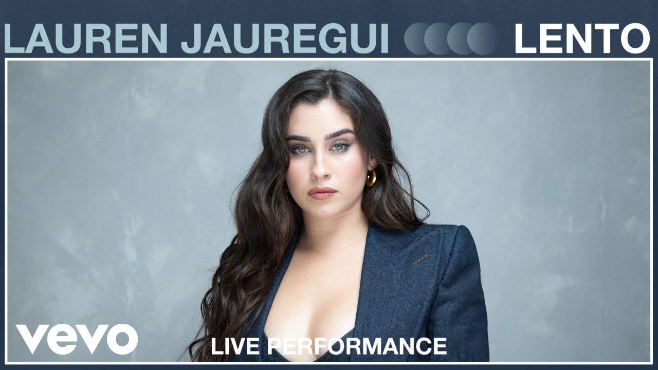 Lauren Jauregui - Lento (Live Performance) | Vevo