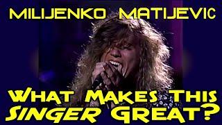 What Makes This Singer Great? Milijenko Matijevic