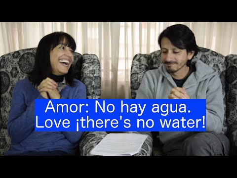 Amor ¡No hay agua!  Love ¡There´s no water!