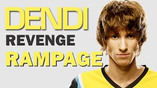 DENDI REVENGE - RAMPAGE VS SECRET