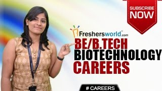 CAREERS IN BIOTECHNOLOGY ENGINEERING – BE,BTECH,EAMCET,JEEE,ECET,DEGREE ,ENGINEERING