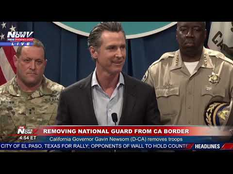 BREAKING: California Governor Pulls National Guard From Border To Oppose President Trump