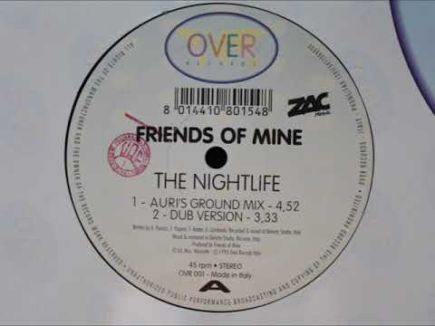 Friends Of Mine - The Nightlife mp3