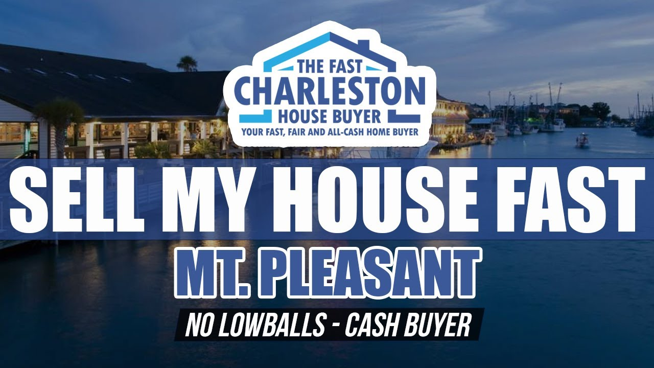 🆕 Sell My House Fast Mount Pleasant SC We Buy Houses Mt Pleasant SC Top Video