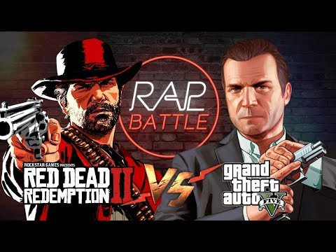 Рэп Баттл - Red Dead Redemption 2 vs. Grand Theft Auto 5 (RDR 2 vs. GTA 5) thumbnail