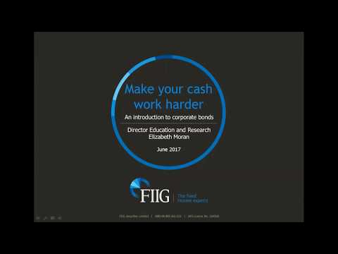 Make Your Cash Work Harder - An Introduction to Corporate Bonds