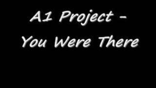 Watch A1 Project You Were There video
