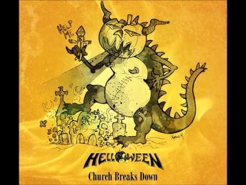 Helloween - Church Breaks Down