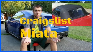 Buying a Used Mazda Miata - Craigslist !