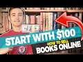 How To Start An Amazon FBA Business Selling Books With $100 | Step-By-Step For Beginners