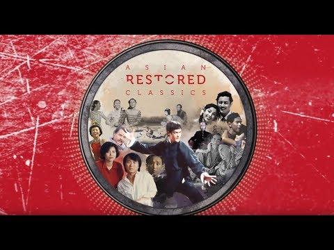 Asian Restored Classics 2017 - Highlights