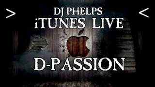 iTunes LIVE: D-Passion (Episode #41)