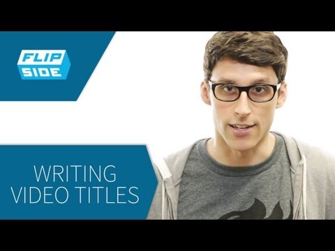 How to Write Great Titles to Increase Views - VISO Flipside #2