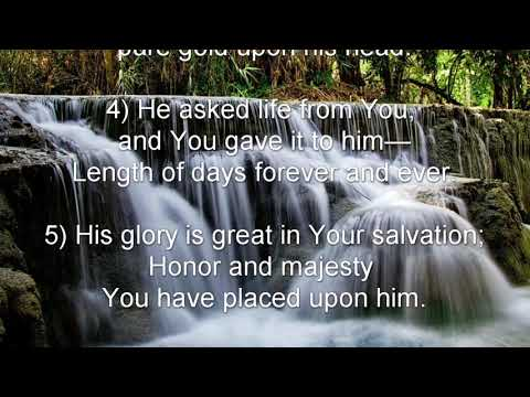 Psalm 21 (NKJV) - Joy in the Salvation of the Lord