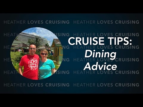 Allure of the Seas (Oasis Class Cruise Ship) Dining Tips