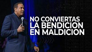 No conviertas la bendicion en maldicion   Pastor Juan Carlos Harrigan