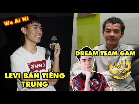 Xem GAM LEVI trổ tài bắn tiếng Anh và tiếng Trung - HLV Tinikun công bố dream team trong mơ của mình