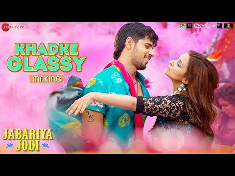 The Making of Khadke Glassy - Jabariya Jodi | Sidharth Malhotra | Parineeti Chopra