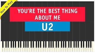 Baixar U2 – You're The Best Thing About Me - Piano Cover (How To Play Tutorial)