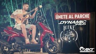 El parche mi Dynamic Pro - Mike Bahía | Moto Automatica- Scooter