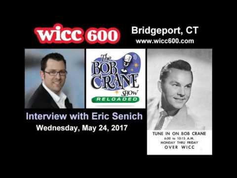 """Eric Senich WICC """"Bob Crane: Reloaded"""" Interview 5/24/17"""
