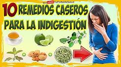 10 Remedios Caseros para Eliminar la Indigestion o Empacho